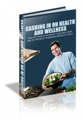 cashing in on health and welln